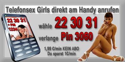 Wähle Sexhotline 223031 PIN 3060
